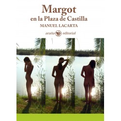 Margot en la Plaza de Castilla