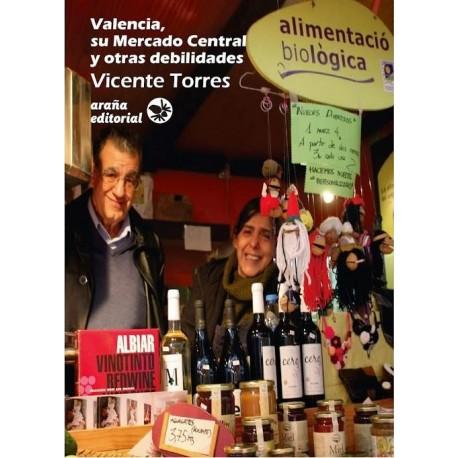 Valencia, el Mercado Central y otras debilidades