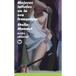 Mujeres infieles en la era franquista