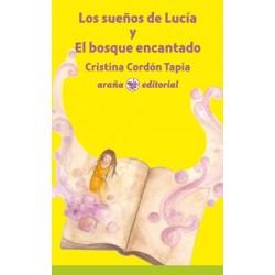 Los sueños de Lucía y El bosque encantado