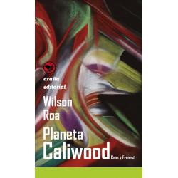 """PLANETA CALIWOOD """"Caos  y Frenesí"""""""